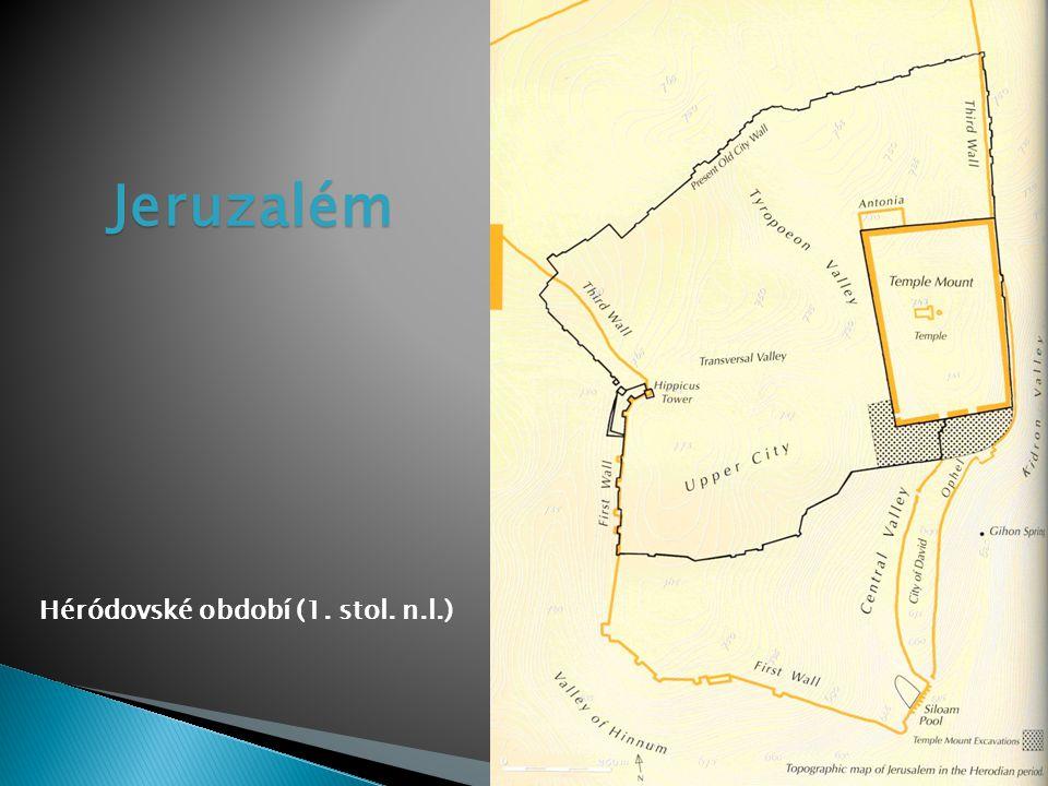 Jeruzalém Héródovské období (1. stol. n.l.)
