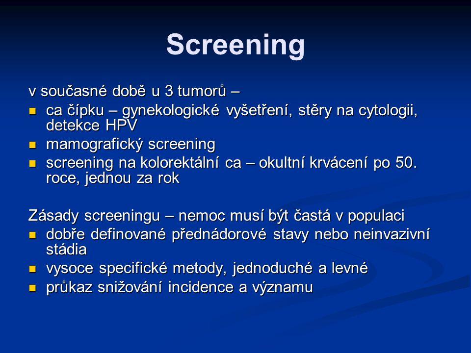 Kdo by měl být testován Nemocné osoby bez rodinného výskytu nádorů: Nemocné osoby bez rodinného výskytu nádorů: Karcinom prsu nebo vaječníků diagnostikovaný u ženy do 35 let věku Karcinom prsu u muže vzniklý v kterémkoliv věku po vyloučení jiné příčiny (např.
