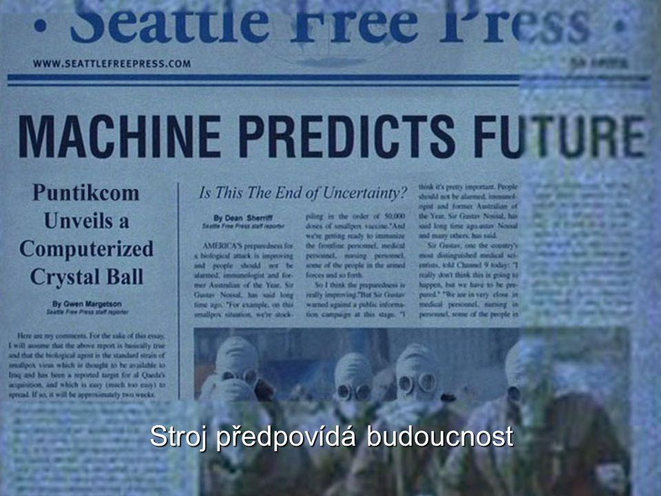 Stroj předpovídá budoucnost