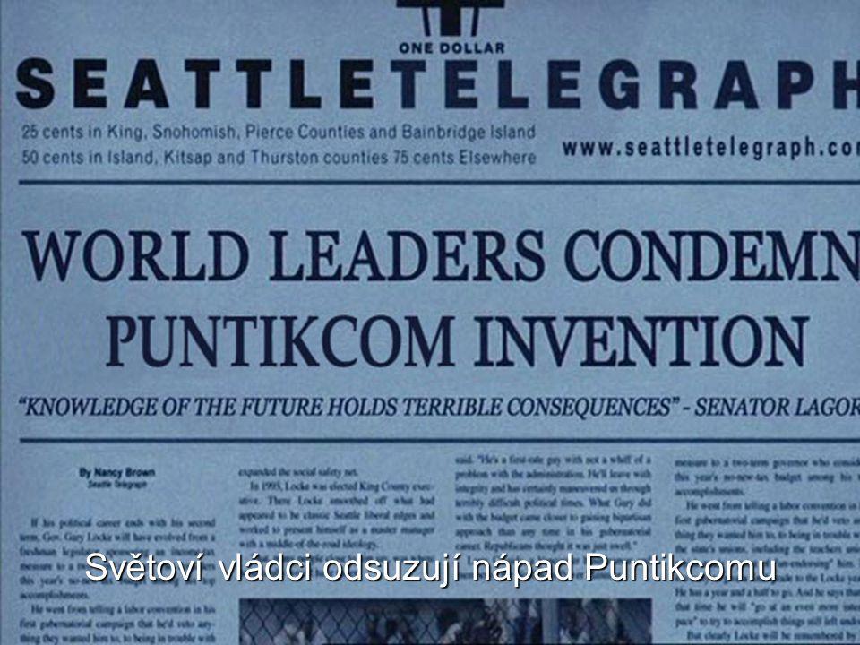 Světoví vládci odsuzují nápad Puntikcomu