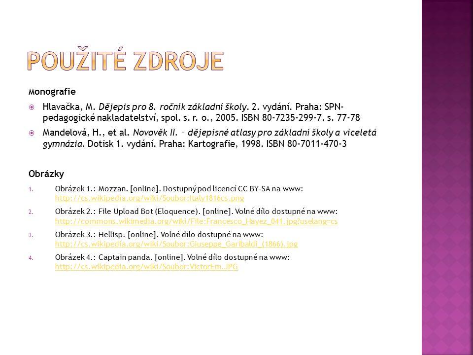 M onografie  Hlavačka, M. Dějepis pro 8. ročník základní školy. 2. vydání. Praha: SPN- pedagogické nakladatelství, spol. s. r. o., 2005. ISBN 80-7235