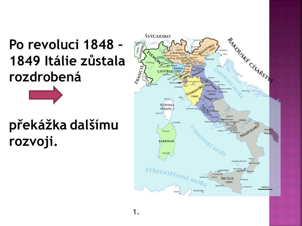  1 ) Sever ovládán Rakouskem + Sardinie a Piemont – vyspělý, průmyslový, domácí dynastie  2) Střed – Církevní stát  3) Jih - Neapolsko, Sicílie (zaostalý, agrární)
