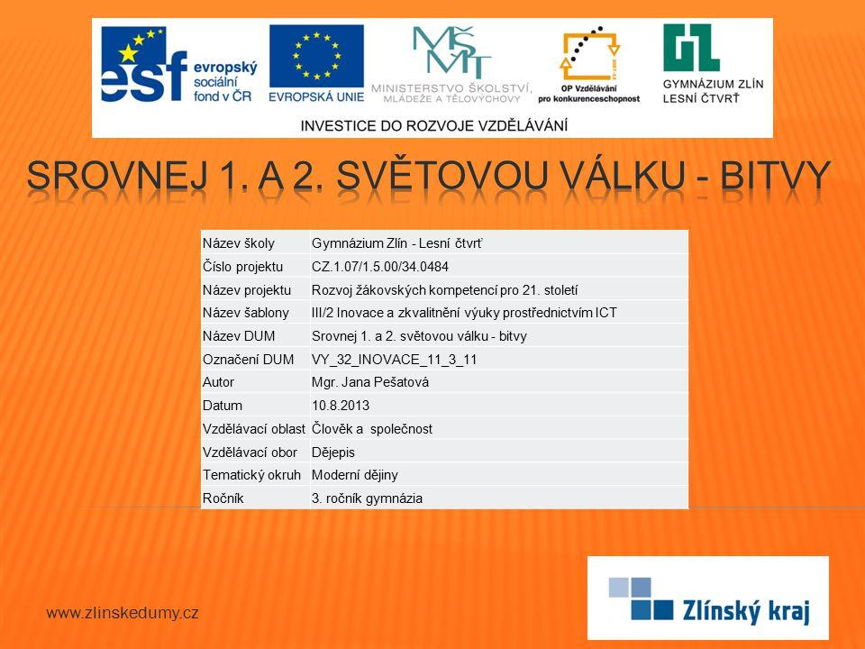 www.zlinskedumy.cz Název školyGymnázium Zlín - Lesní čtvrť Číslo projektuCZ.1.07/1.5.00/34.0484 Název projektuRozvoj žákovských kompetencí pro 21.