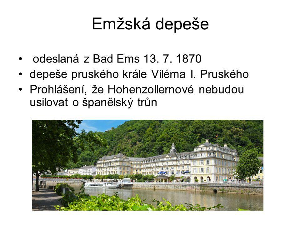 Emžská depeše odeslaná z Bad Ems 13.7. 1870 depeše pruského krále Viléma I.