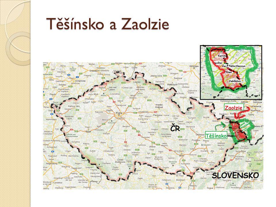 """Několik údajů… území """"Těšínské Slezsko > přerozdělení hranic v roce 1920 > část Poláků se ocitla vně hranic (autochtonní menšina) > označení české části """"Zaolzie/Záolší = za řekou Olší (z polské strany)"""