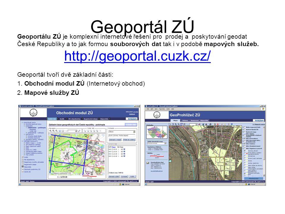 Geoportál ZÚ Geoportálu ZÚ je komplexní internetové řešení pro prodej a poskytování geodat České Republiky a to jak formou souborových dat tak i v pod