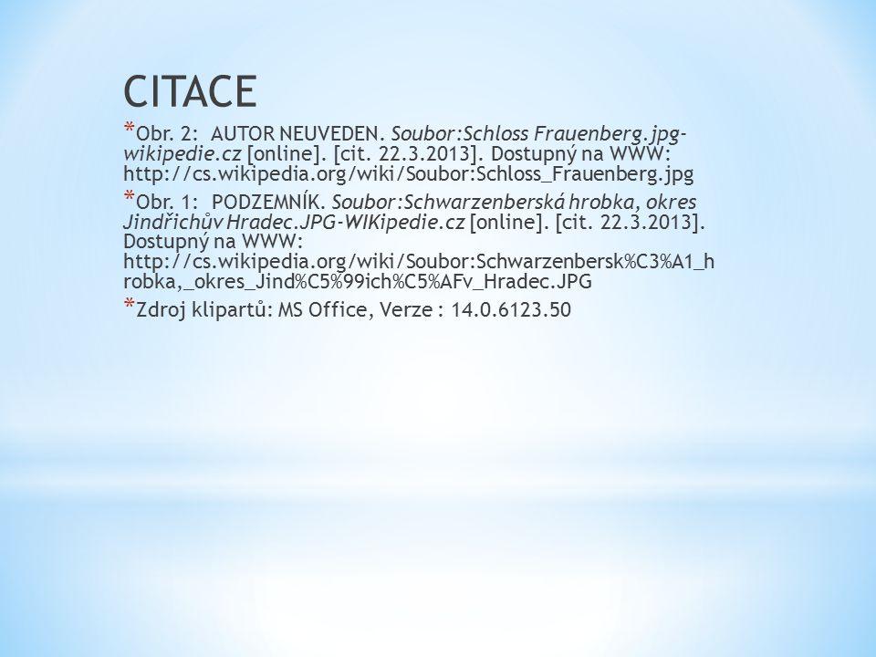CITACE * Obr. 2: AUTOR NEUVEDEN. Soubor:Schloss Frauenberg.jpg- wikipedie.cz [online].