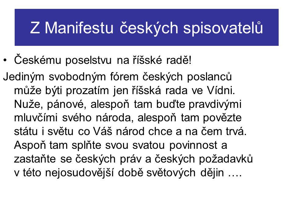 Z Manifestu českých spisovatelů Českému poselstvu na říšské radě.