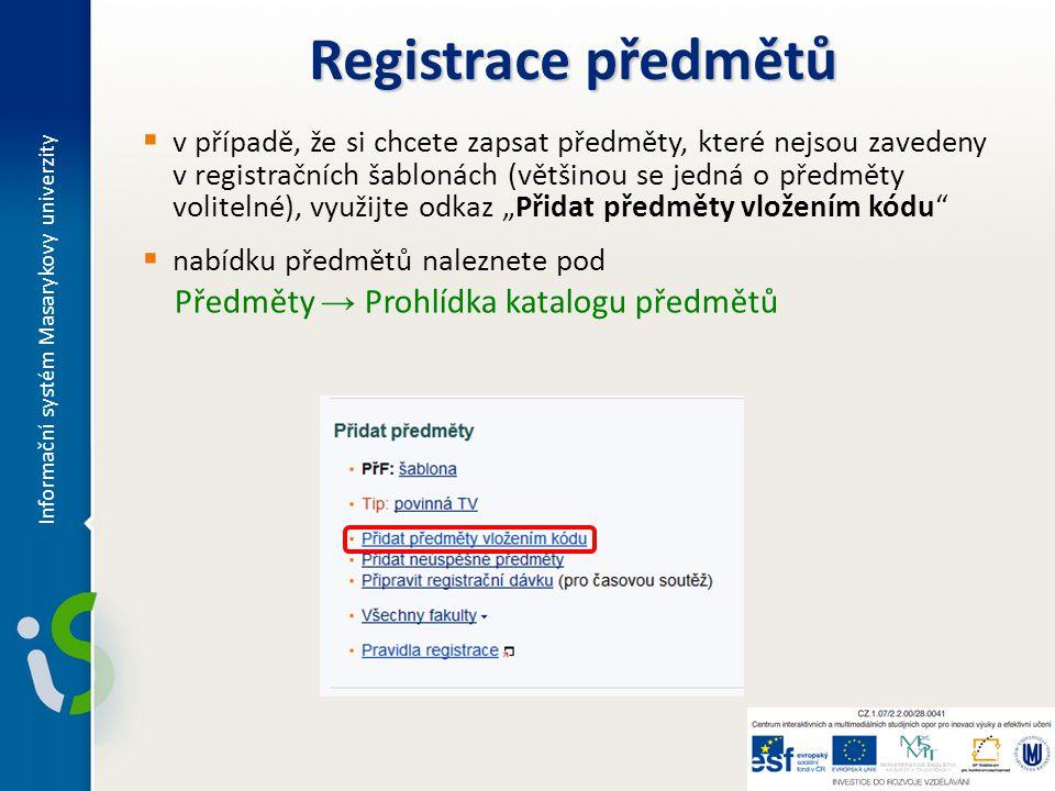 """ v případě, že si chcete zapsat předměty, které nejsou zavedeny v registračních šablonách (většinou se jedná o předměty volitelné), využijte odkaz """"P"""