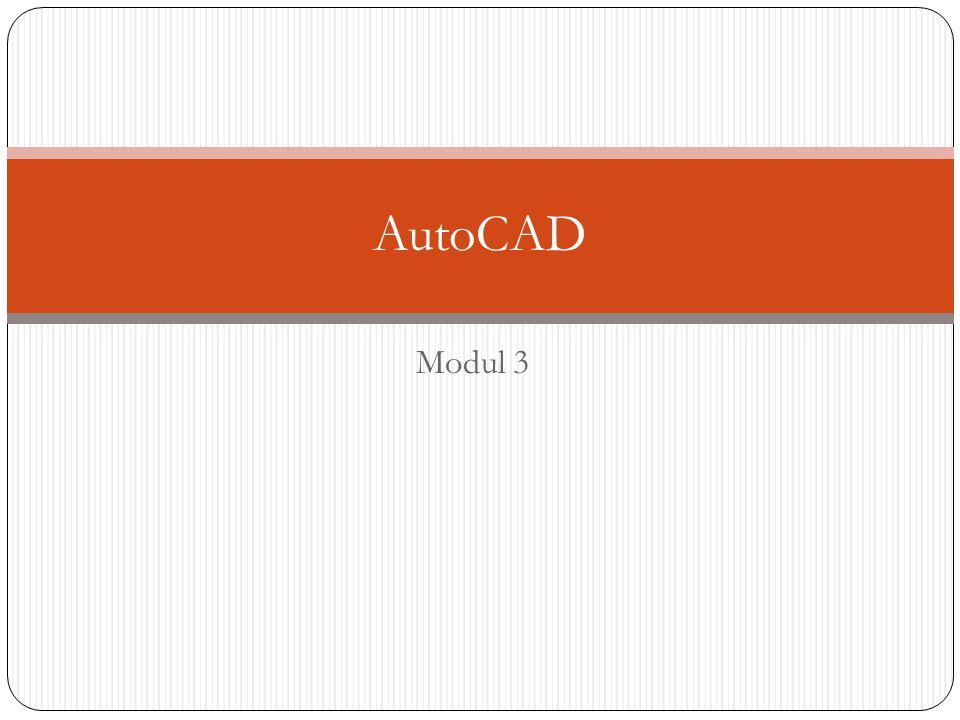 Modul 3 AutoCAD