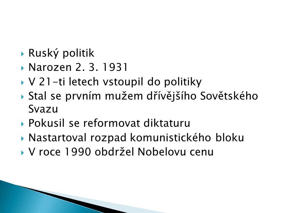 Ruský politik  Narozen 2.3.