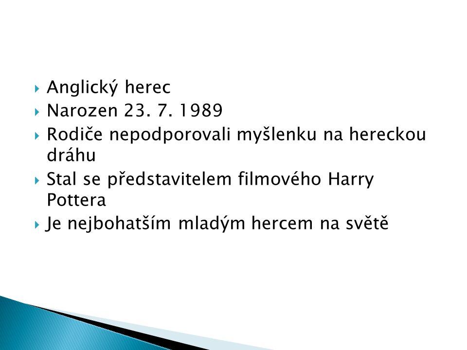  Anglický herec  Narozen 23.7.