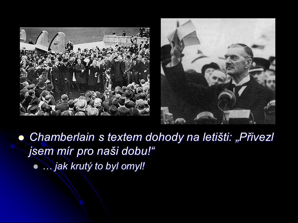 """Chamberlain s textem dohody na letišti: """"Přivezl jsem mír pro naši dobu! Chamberlain s textem dohody na letišti: """"Přivezl jsem mír pro naši dobu! … jak krutý to byl omyl!"""