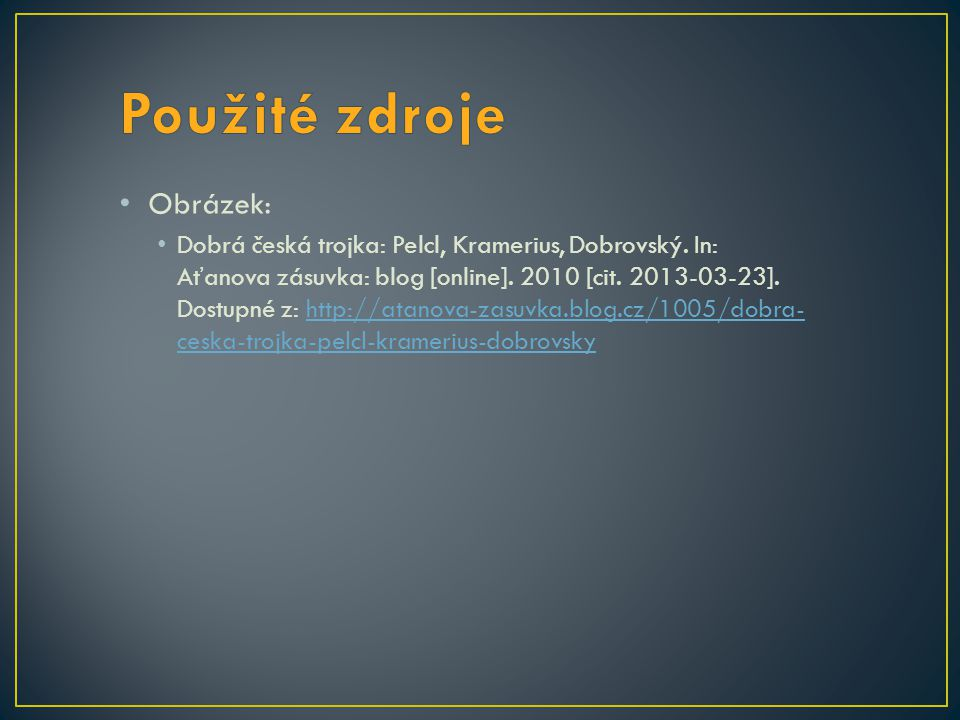 Obrázek: Dobrá česká trojka: Pelcl, Kramerius, Dobrovský. In: Aťanova zásuvka: blog [online]. 2010 [cit. 2013-03-23]. Dostupné z: http://atanova-zasuv