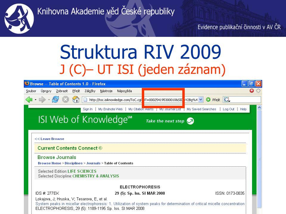 Struktura RIV 2009 J (C)– UT ISI (jeden záznam)