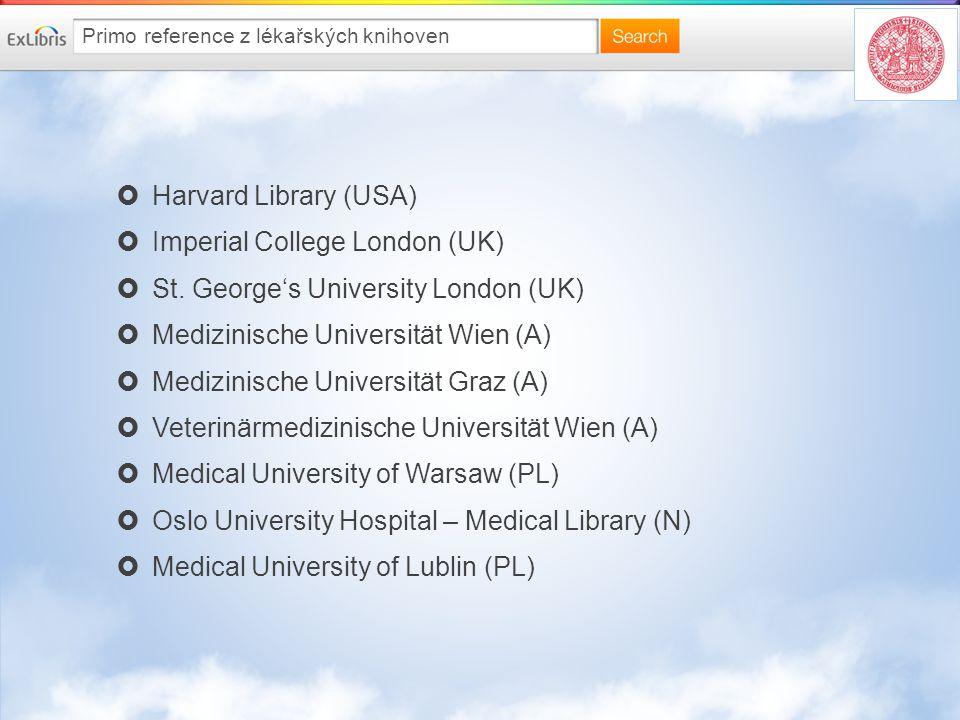 Primo reference z lékařských knihoven  Harvard Library (USA)  Imperial College London (UK)  St.