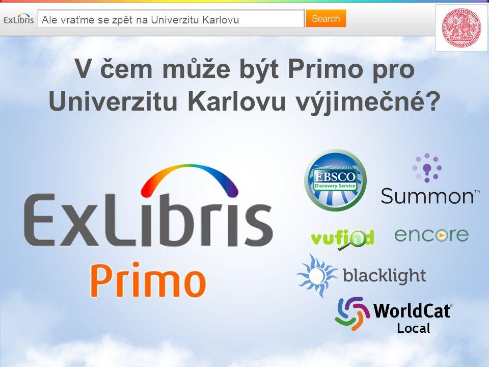V čem může být Primo pro Univerzitu Karlovu výjimečné.