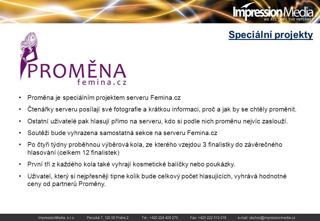 Speciální projekty Proměna je speciálním projektem serveru Femina.cz Čtenářky serveru posílají své fotografie a krátkou informaci, proč a jak by se chtěly proměnit.
