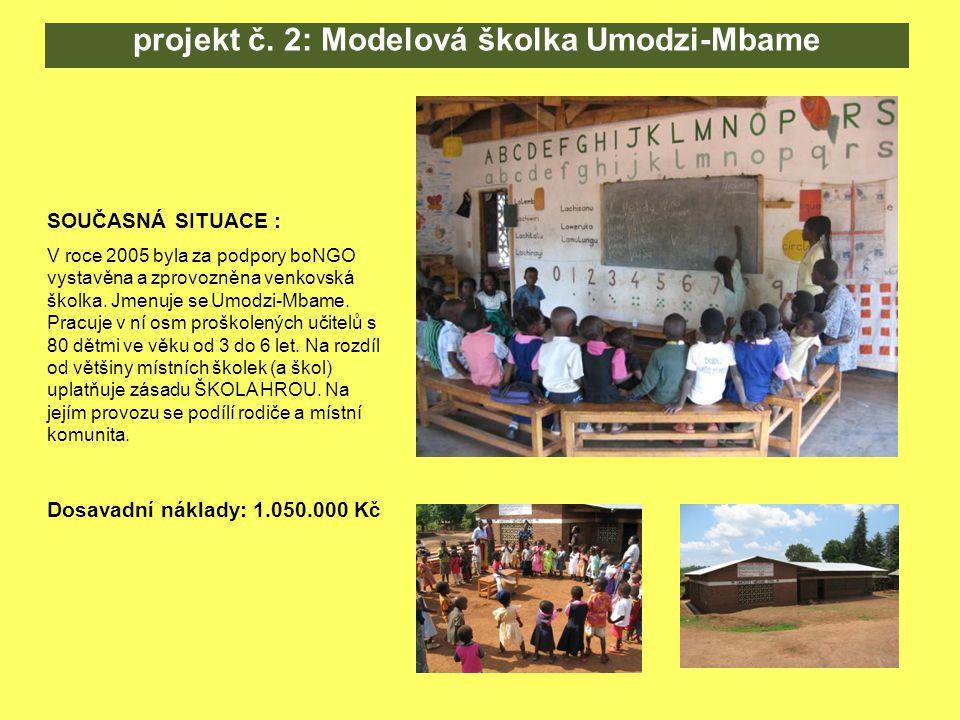 SOUČASNÁ SITUACE : V roce 2005 byla za podpory boNGO vystavěna a zprovozněna venkovská školka.