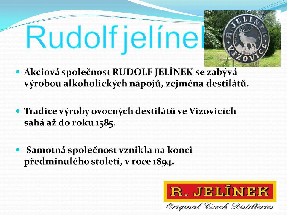 Akciová společnost RUDOLF JELÍNEK se zabývá výrobou alkoholických nápojů, zejména destilátů. Tradice výroby ovocných destilátů ve Vizovicích sahá až d