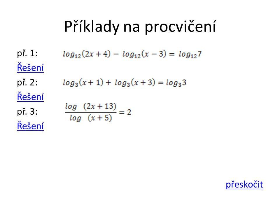 Příklady na procvičení př. 1: Řešení př. 2: Řešení př. 3: Řešení přeskočit
