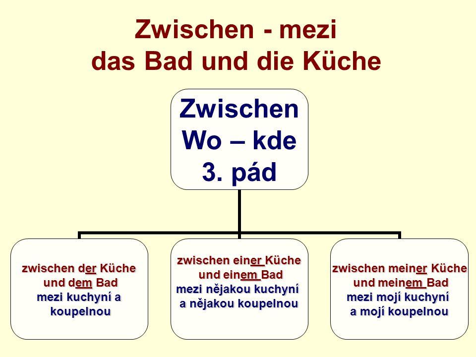 Zwischen - mezi das Bad und die Küche Zwischen Wo – kde 3.
