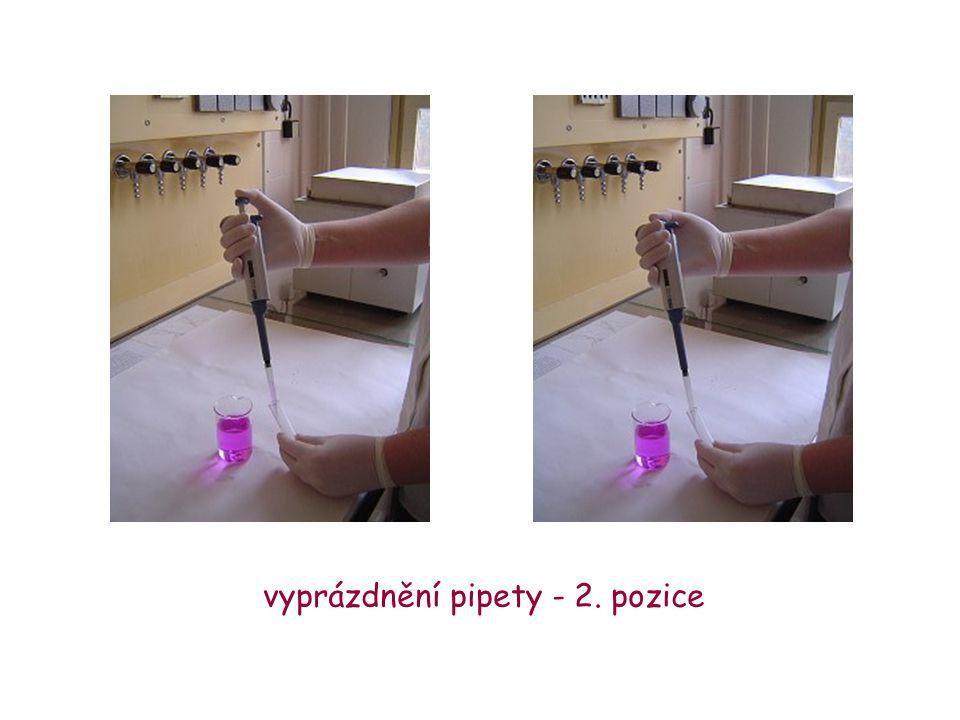 vyprázdnění pipety - 2. pozice