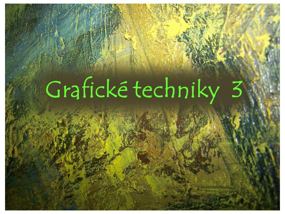 Grafické techniky 3 ©c.zuk