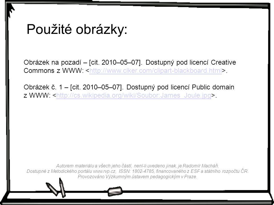 Použité obrázky: Obrázek na pozadí – [cit.2010–05–07].