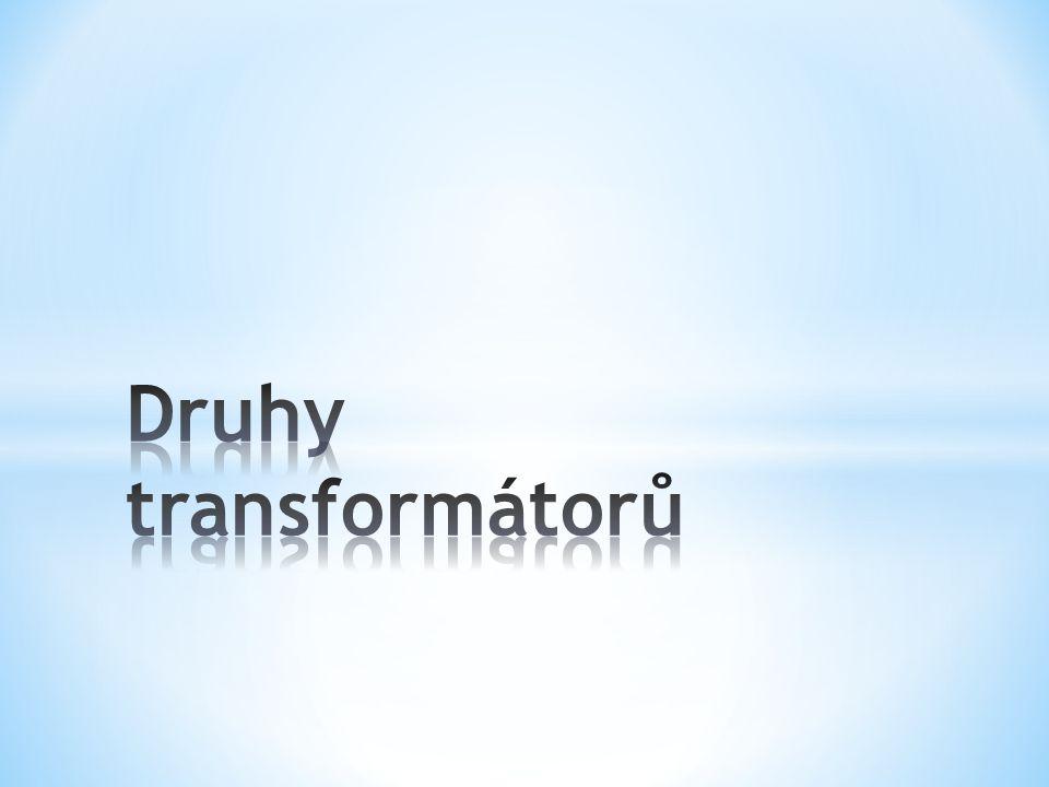 * Autotransformátor je transformátor, u kterého je pro primární i sekundární vinutí používána společná cívka - vinutí.