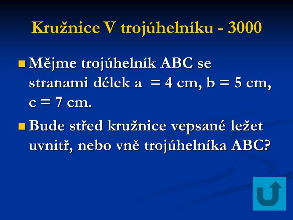Kružnice V trojúhelníku - 3000 Mějme trojúhelník ABC se stranami délek a = 4 cm, b = 5 cm, c = 7 cm. Mějme trojúhelník ABC se stranami délek a = 4 cm,