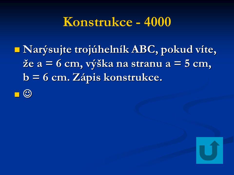 Konstrukce - 4000 Narýsujte trojúhelník ABC, pokud víte, že a = 6 cm, výška na stranu a = 5 cm, b = 6 cm. Zápis konstrukce. Narýsujte trojúhelník ABC,