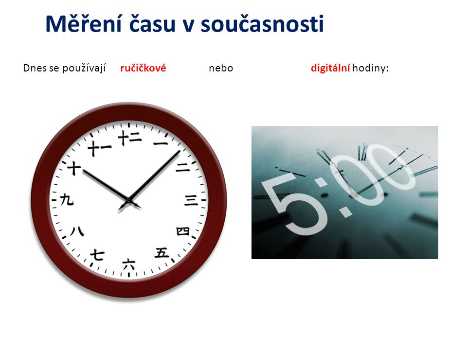 Nejpřesnější hodiny jsou atomové hodiny, které jsou založeny na kmitech atomů.