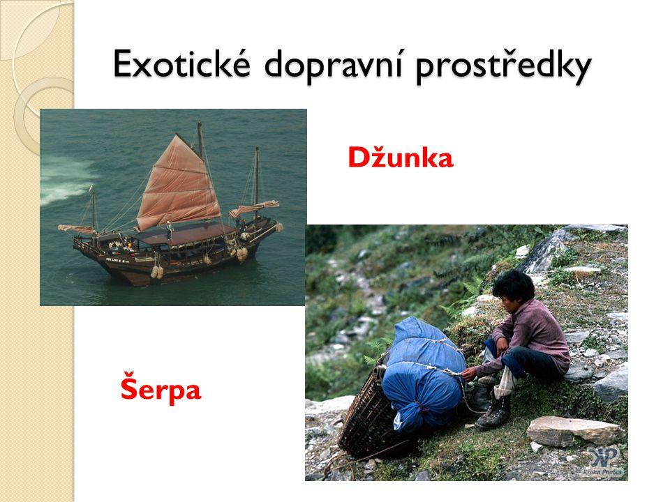 Exotické dopravní prostředky Džunka Šerpa