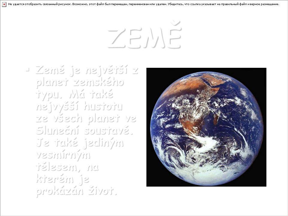 ZEMĚ ZZZZemě je největší z planet zemského typu.