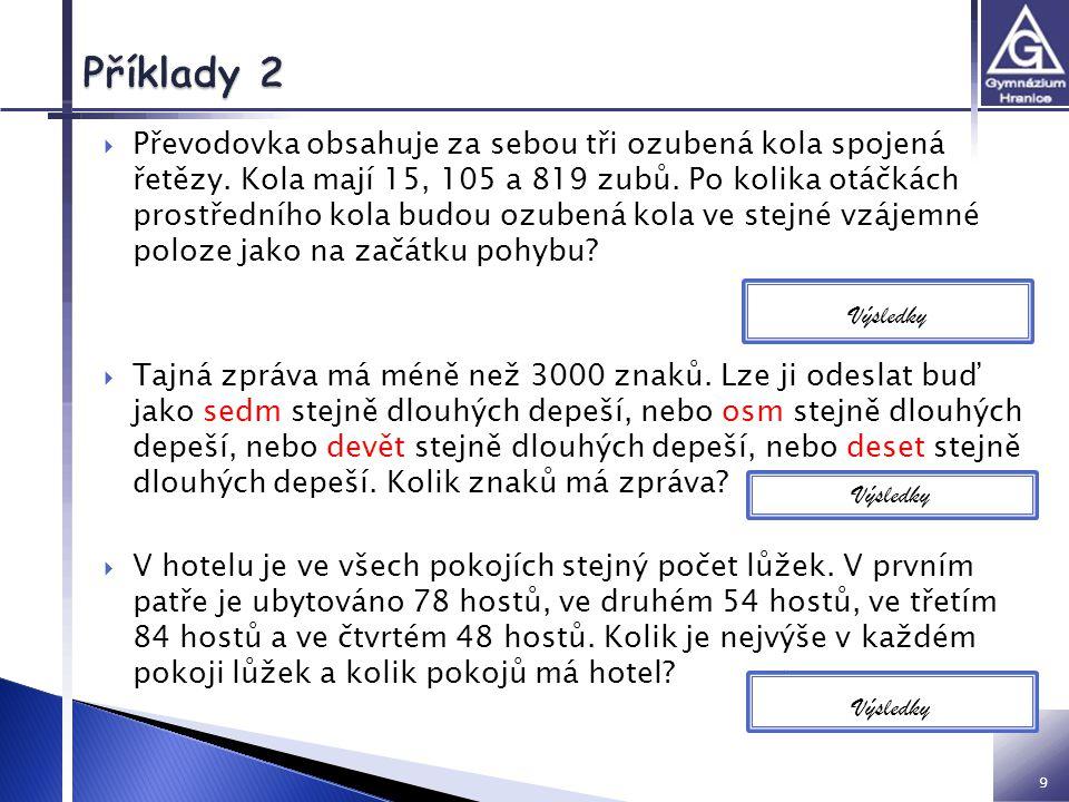  Celým číslem je číslo:  V matematické soutěži získala Jana o 5 bodů více než Honza a dosáhla tak 125% Honzova bodového zisku.
