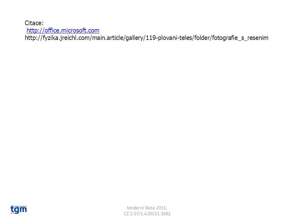 Citace: http://office.microsoft.com http://fyzika.jreichl.com/main.article/gallery/119-plovani-teles/folder/fotografie_s_resenim