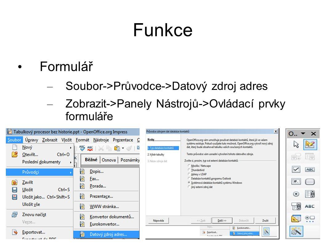 Funkce Podmíněné formátování Umožňuje zpřehlednit data Dynamicky měnit formát buňky Upozornit na chybně zadaný údaj atd.