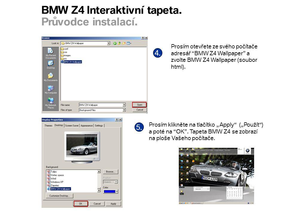 BMW Z4 Interaktivní tapeta. Průvodce instalací. 4.