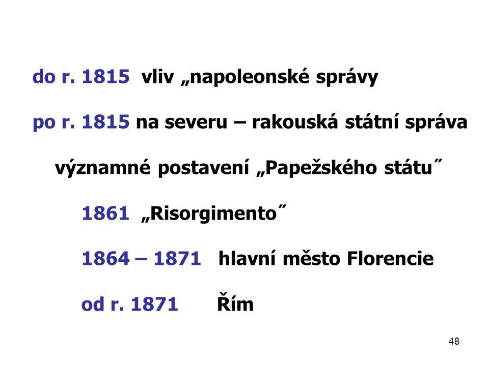 "48 do r.1815 vliv ""napoleonské správy po r."