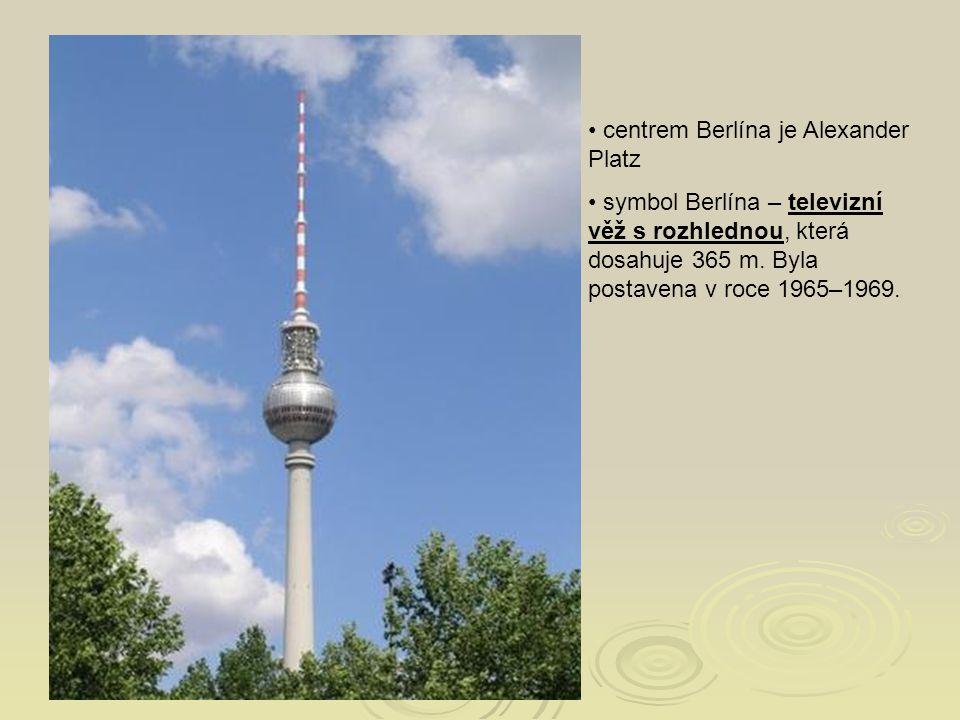centrem Berlína je Alexander Platz symbol Berlína – televizní věž s rozhlednou, která dosahuje 365 m. Byla postavena v roce 1965–1969.