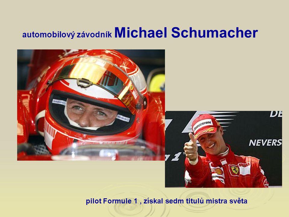 automobilový závodník Michael Schumacher pilot Formule 1, získal sedm titulů mistra světa