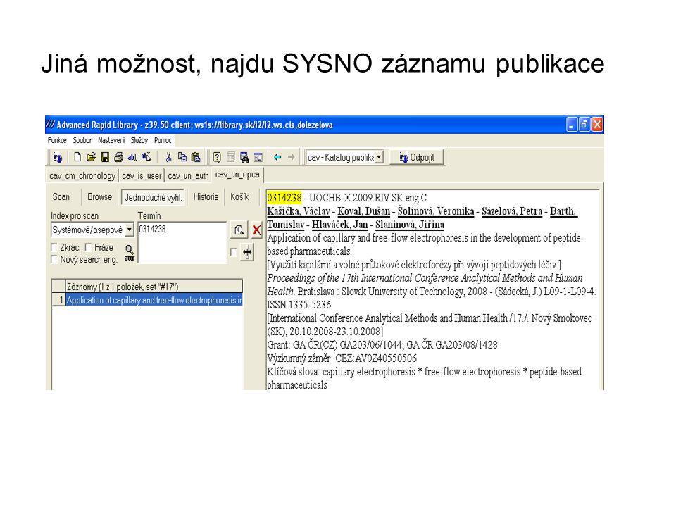 Jiná možnost, najdu SYSNO záznamu publikace