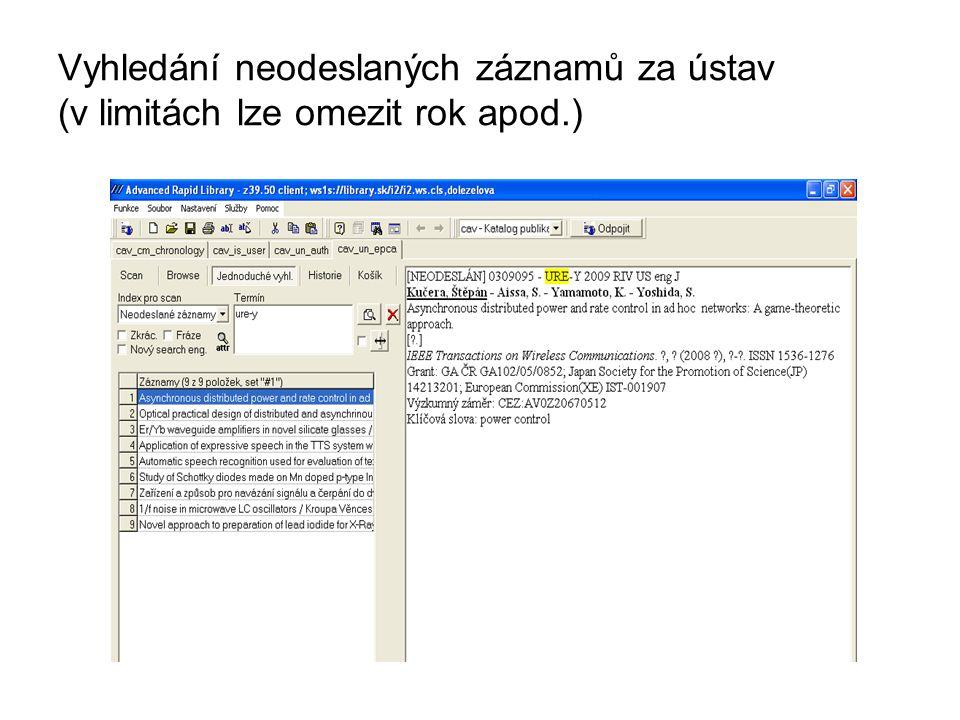 Vyzkoušejte: vyhledat neodeslané záznamy vašeho ústavu vyhledat záznamy vašeho ústavu, typ J a K, do RIV, sběru 2007 vyhledat záznamy sběru 2008 s 5 projekty do RIV (37)
