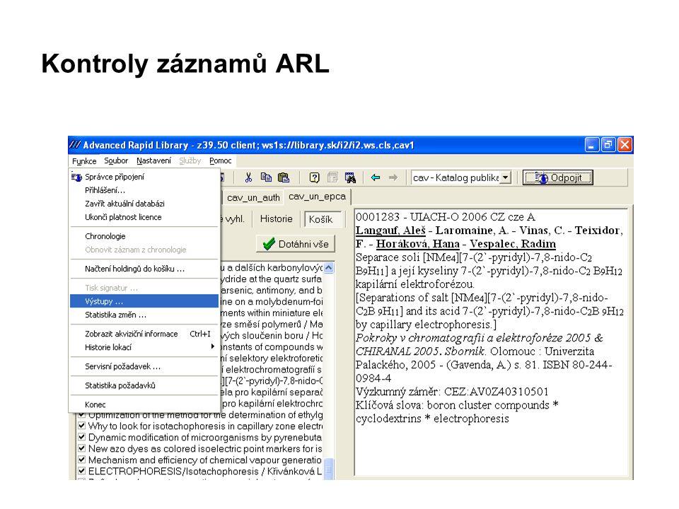 Kontroly záznamů ARL