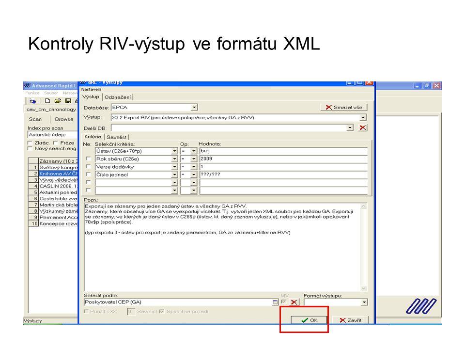 Kontroly RIV-výstup ve formátu XML