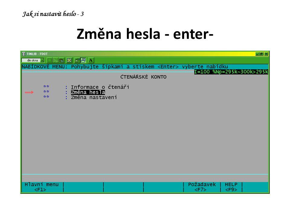 Změna hesla - enter- Jak si nastavit heslo - 3