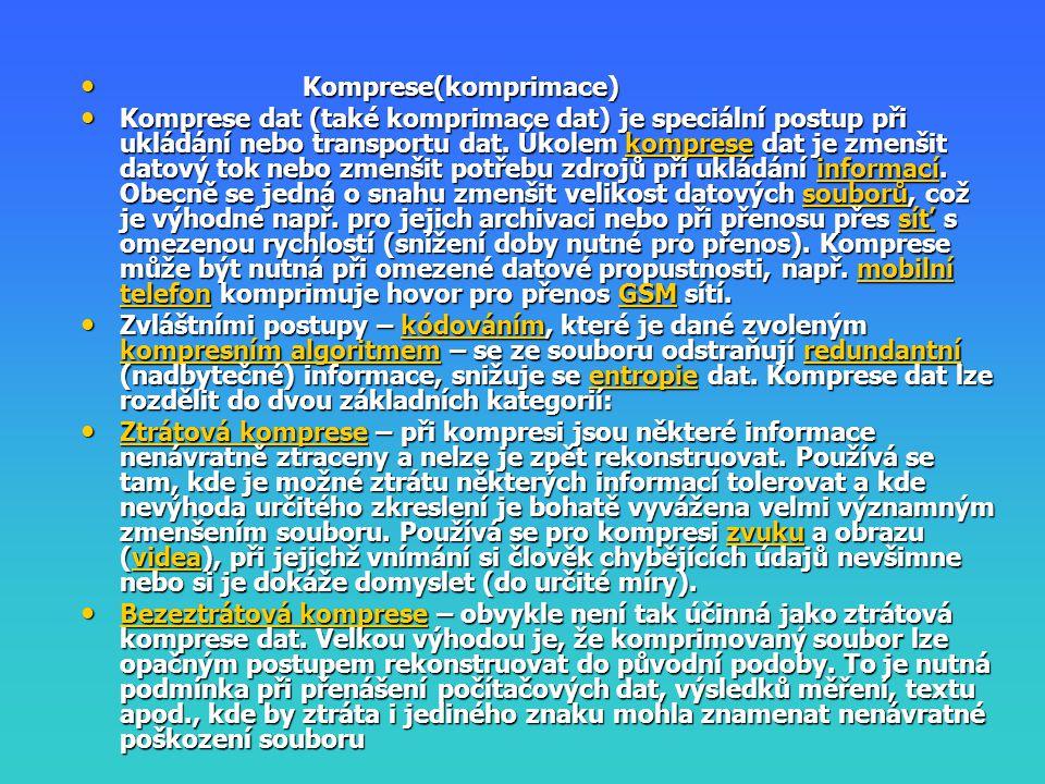 Komprese(komprimace) Komprese(komprimace) Komprese dat (také komprimace dat) je speciální postup při ukládání nebo transportu dat. Úkolem komprese dat