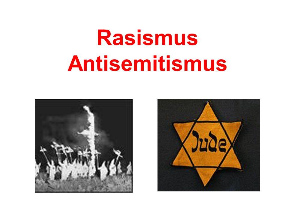 Rasismus Antisemitismus