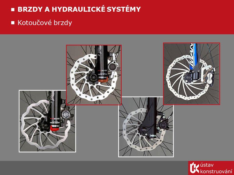 Kotoučové brzdy BRZDY A HYDRAULICKÉ SYSTÉMY